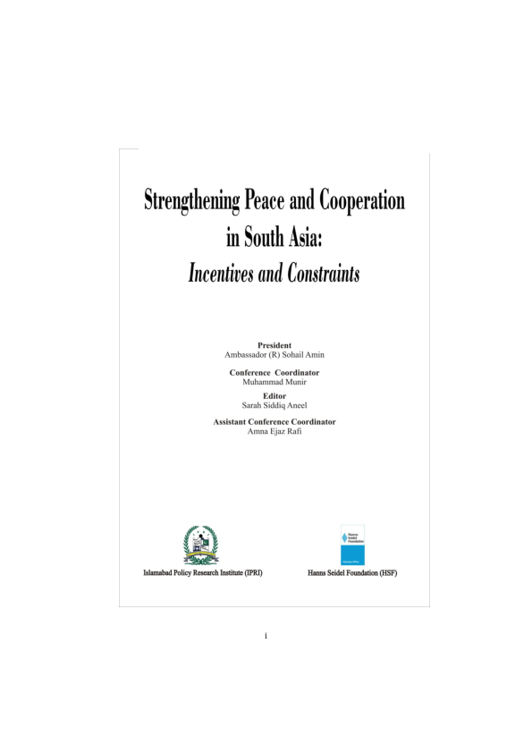 4.Strengthening_Peace_&_Cooperation_in_South_Asia_Incentives_&_Constraints.pdf