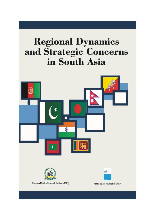 Regional_Dynamics_and_Strategic_Concerns_inSouth_Asia.pdf